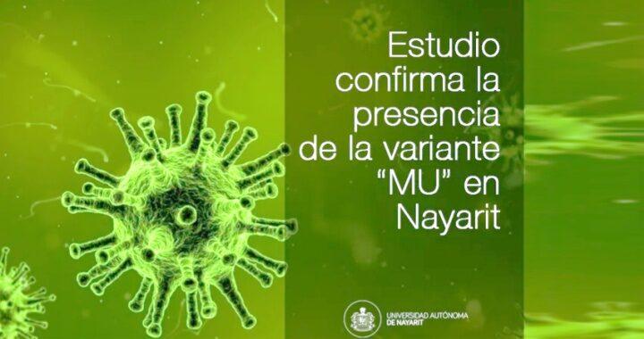 """Se confirma la presencia de la variante """"MU"""" del Covid-19 en Nayarit"""